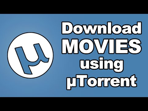 Torrent Movies Download – How to Download Movies