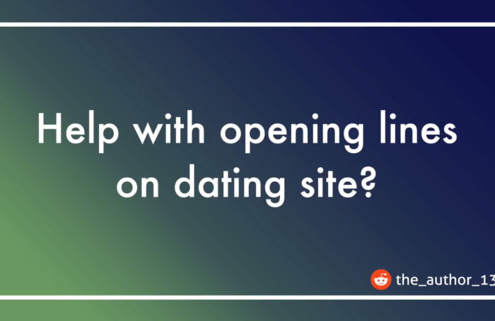 Opening lines on dating site
