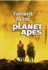 Прощание с планетой обезьян (Farewell to the Planet of the Apes)