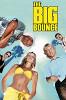 Большая кража (The Big Bounce)