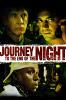 Путешествие на край ночи (Journey to the End of the Night)