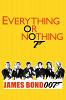 Все или ничего: Неизвестная история агента 007 (Everything or Nothing: The Untold Story of 007)