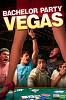 Мальчишник в Лас-Вегасе (Bachelor Party Vegas)