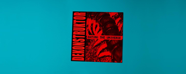 Dekonstruktor «Eating the Universe»