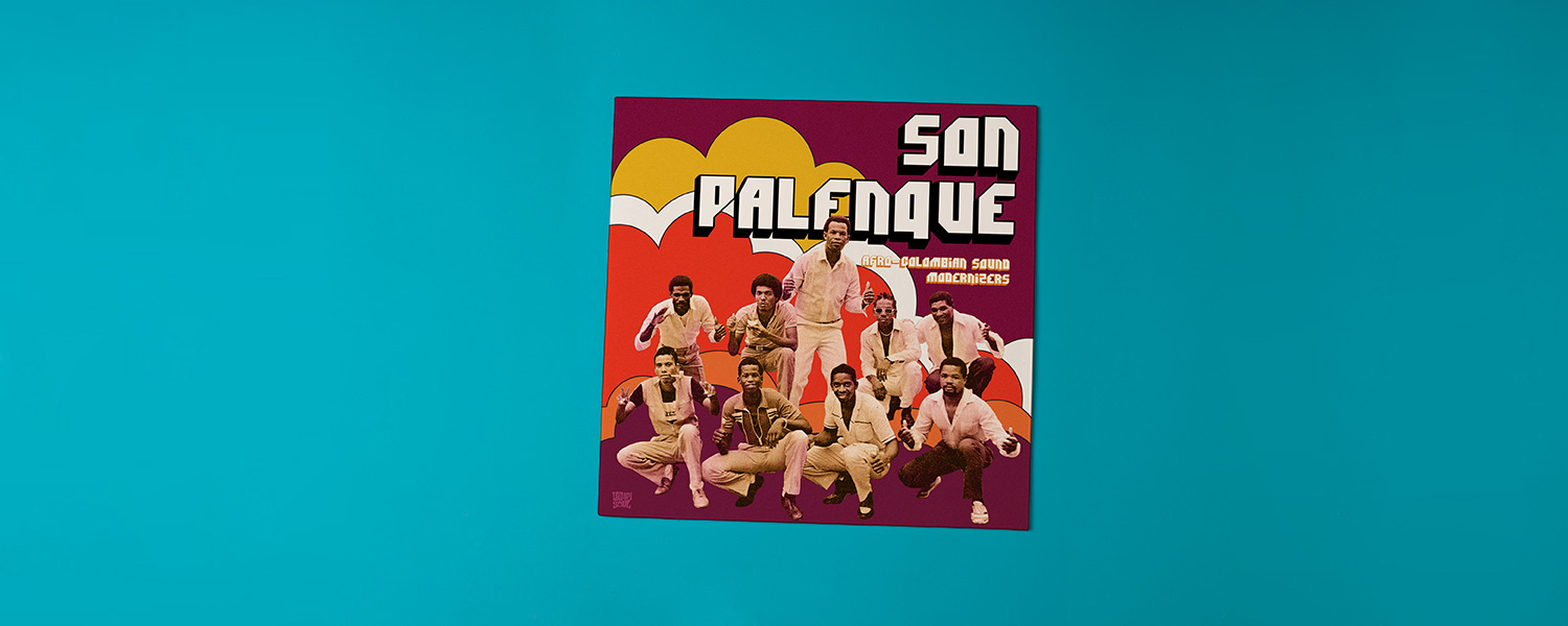 Son Palenque «Afro-Colombian Sound Modernizers»