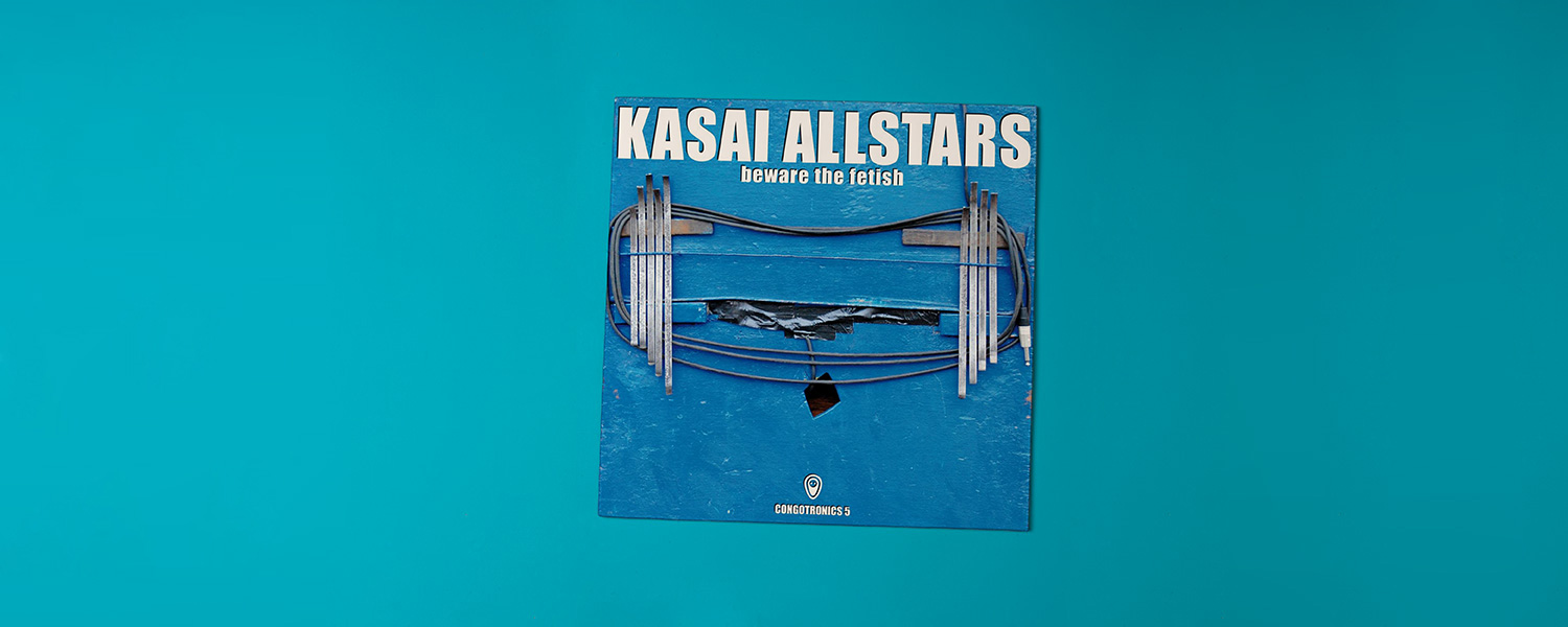 Kasai Allstars «Beware the Fetish»