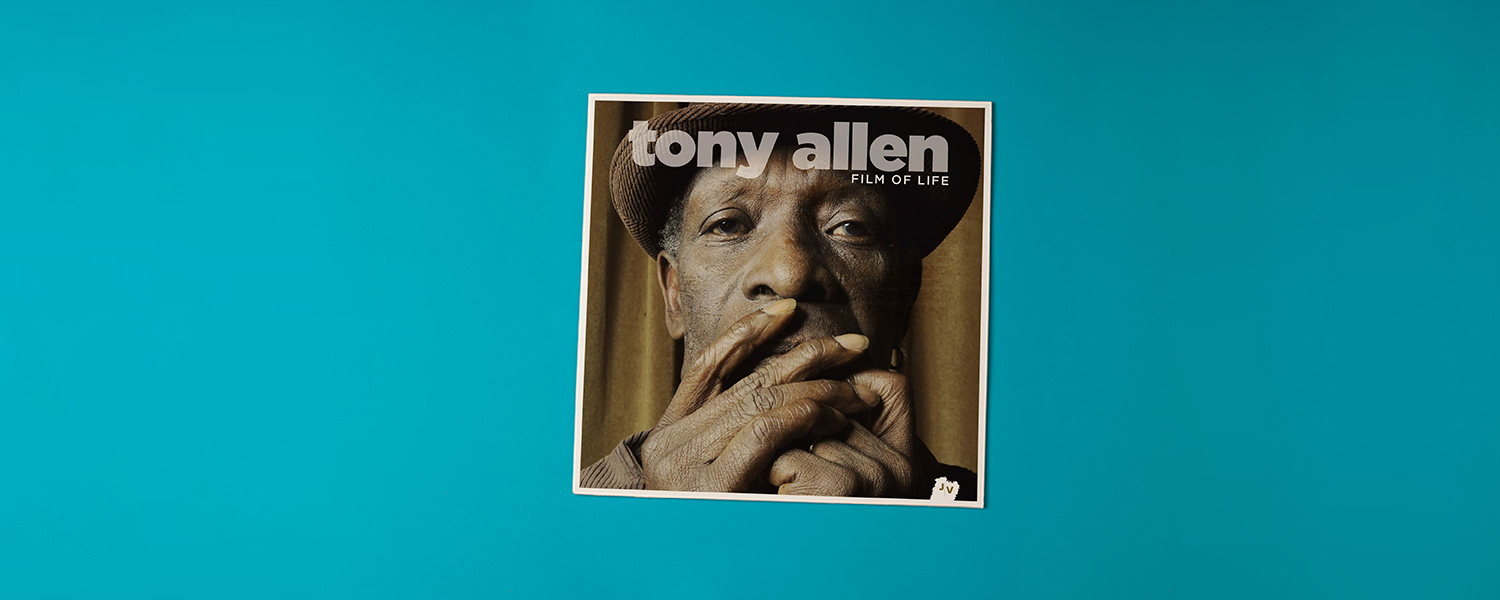 Tony Allen «Film of Life»