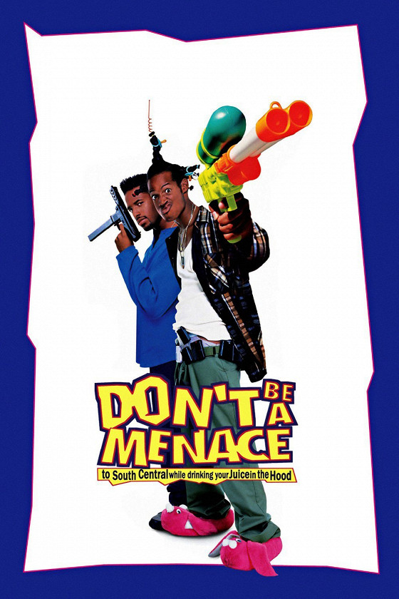 Не грози Южному Централу (Don't Be a Menace to South Central While Drinking Your Juice in the Hood)