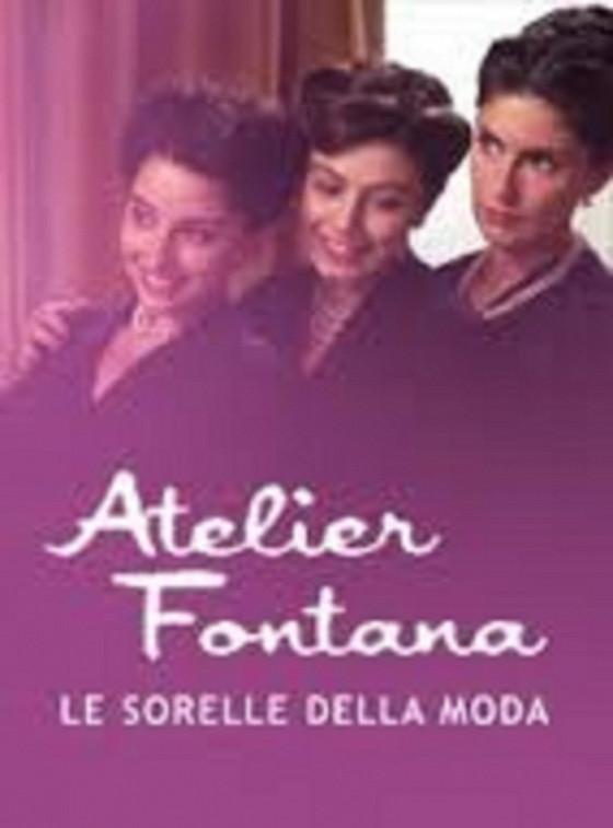 Модные сестры (Atelier Fontana — Le sorelle della moda)