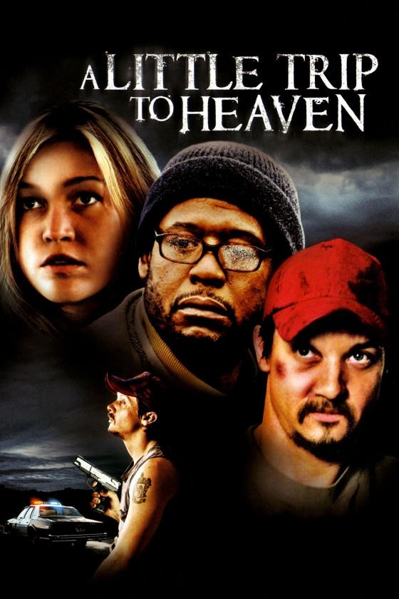 Прогулка на небеса (A Little Trip to Heaven)