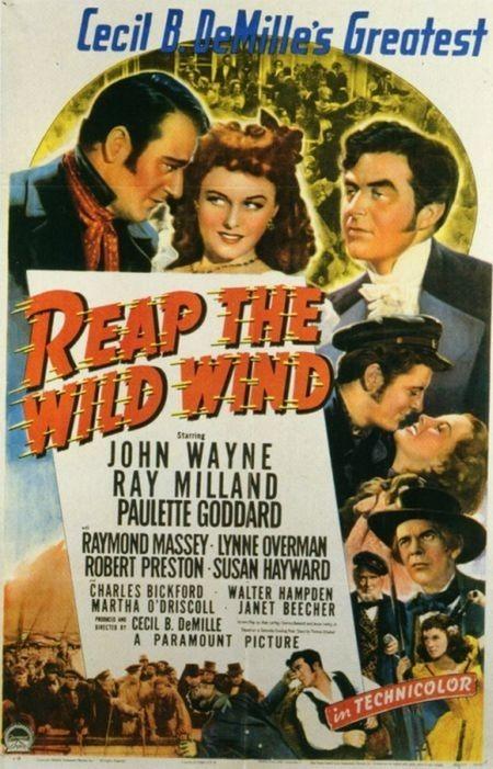 Пожнешь бурю (Reap the Wild Wind)