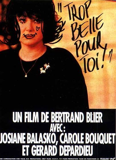 Слишком красивая для тебя (Trop belle pour toi)