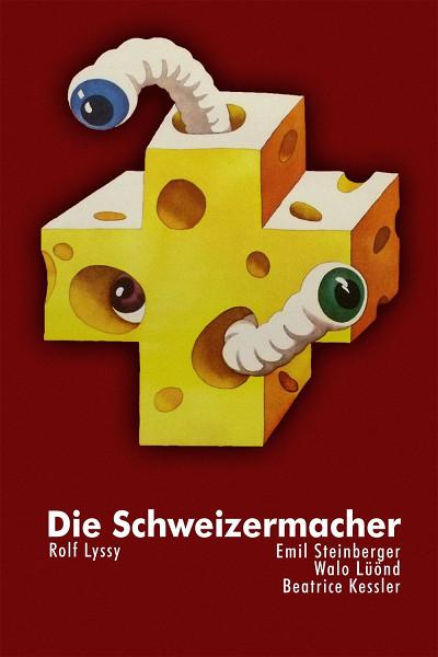 Как стать швейцарцем (Die Schweizermacher)