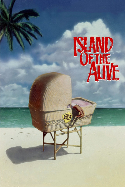Оно живо-3: Остров живых (It's Alive III: Island of the Alive)