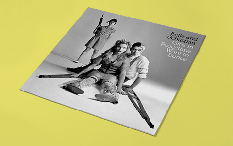 Belle & Sebastian «Girls In Peacetime Want to Dance»