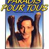 Рай для всех (Paradis pour tous)