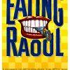 Аппетитный Рауль (Eating Raoul)