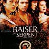 Поцелуй змеи (The Serpent