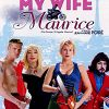 Мою жену зовут Морис (Ma femme... s