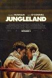 Страна джунглей / Jungleland