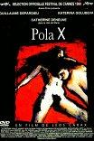 Пола Икс / Pola X