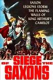 Саксы захватывают трон / Siege of the Saxons