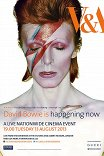 David Bowie Is / David Bowie Is Happening Now