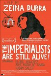 Не перевелись еще империалисты! / The Imperialists Are Still Alive!