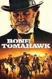 Костяной томагавк / Bone Tomahawk