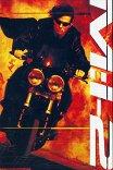 Миссия невыполнима-2 / Mission: Impossible II