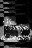 Вероника и ее лодырь / Veronique et son cancre