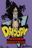 Друпи - суперсыщик / Droopy, Master Detective