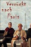 Без ума от Парижа / Verrückt nach Paris