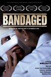 Связанная / Bandaged