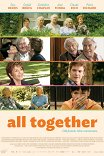 А давайте жить все вместе? / Et si on vivait tous ensemble?