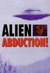 Постер Похищение инопланетянами. Происходило ли оно?