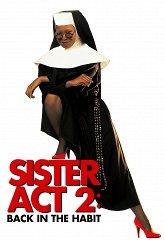 Постер Действуй, сестра: Опять за свое
