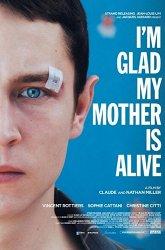 Постер Я счастлив, что моя мать жива