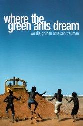 Постер Там, где мечтают зеленые муравьи
