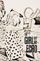 Постер Девочка и эхо