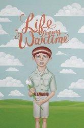 Постер Жизнь в военные времена
