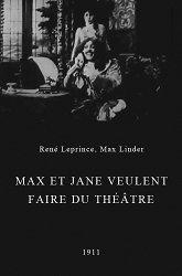 Постер Макс и Джейн бредят театром