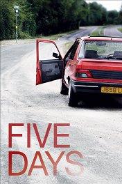 Пять дней / Five Days