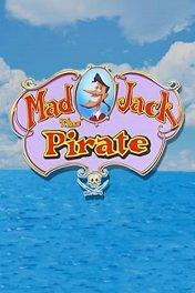Бешеный Джек Пират / Mad Jack the Pirate