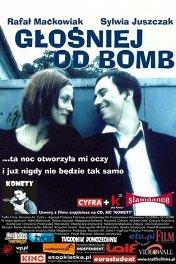 Громче бомб / Glosniej od bomb