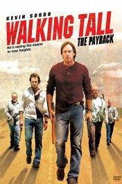 Широко шагая: Расплата / Walking Tall: The Payback