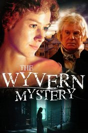 Тайна поместья Уиверн / The Wyvern Mystery