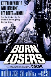 Рожденные проигрывать / The Born Losers