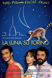 Луна над Турином / La luna su Torino