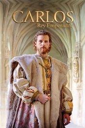 Император Карлос / Carlos, rey emperador